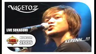 "Masih Hafal lagu .. "" Vagetoz "" .. LAGU INI YANG SEMPAT VIRAL .. (Live Konser Sukabumi 2006)"