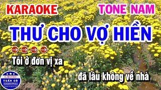 Karaoke Thư Cho Vợ Hiền | Nhạc Sống Tone Nam Karaoke Tuấn Cò