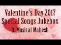 Gambar cover 2017 Valentine Day Romantic Song Hindi JukeBox | Valentine's Day Special | ft.al Mahesh