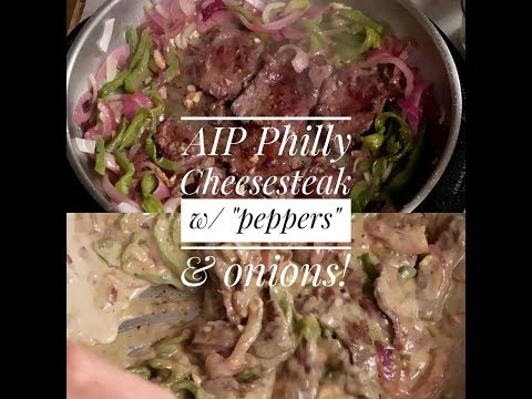 "AIP Philly Cheese Steak with ""peppers"" and onions!"