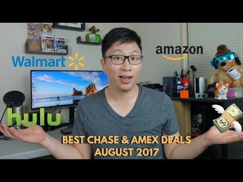Best Chase and American Express Deals August 2017