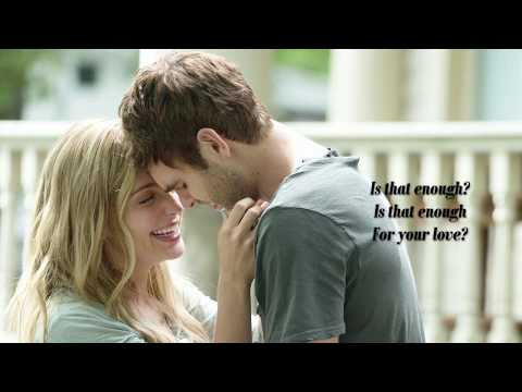 Alex Roe - Enough (Lyrics) [Forever My Girl]