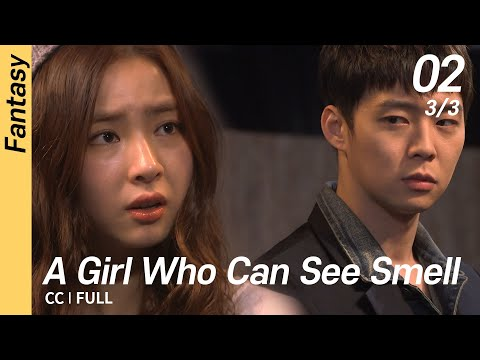 [CC/FULL] A Girl Who Can See Smell EP02 (3/3) | 냄새를보는소녀