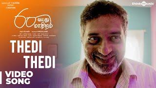 60 Vayadu Maaniram | Thedi Thedi Song | Prakash Raj, Vikram Prabhu | Ilaiyaraaja