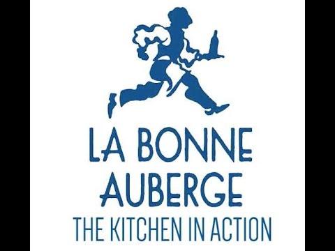 La Bonne Auberge: The Kitchen in action