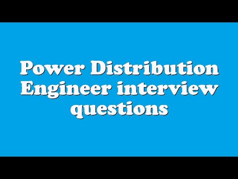 Power Distribution Engineer interview questions