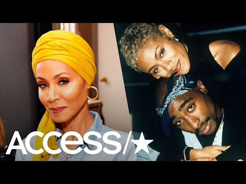 Jada Pinkett Smith Tearfully Opens Up About Close Friend Tupac Shakur's Death | Access