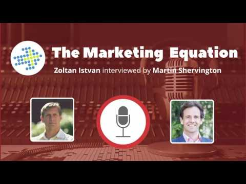 Marketing Equation - Zoltan Istvan