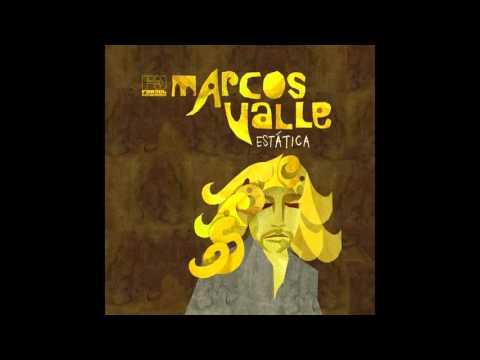 Marcos Valle - Estática