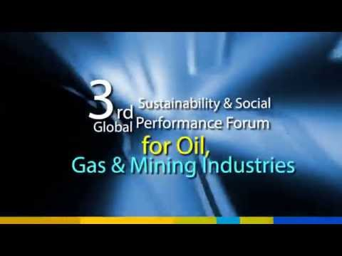 3rd Global Sustainability & Social Performance Forum for Oil & Gas and Mining Industries