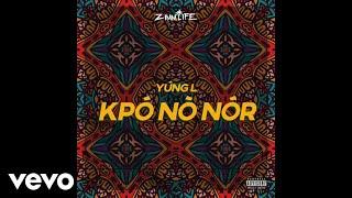 YUNG L - KPONONOR ( Audio)
