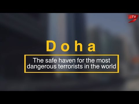Doha, the safe haven for the most dangerous terrorists in the world