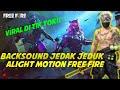 Kumpulan Backsound Cocok Buat Jedak Jeduk Alight Motion Free Fire Viral Di Tik Tok  Mp3 - Mp4 Download
