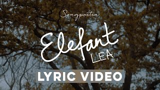 LEA - Elefant (Songpoeten Lyricvideo)