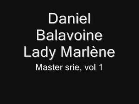 Daniel Balavoine-Lady Marlène