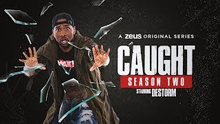 CAUGHT IS FINALLY BACK!