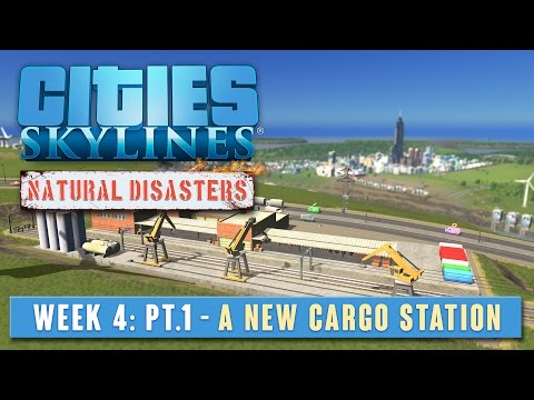 C:S Natural Disasters - Week 4 Part 1 - A new cargo station