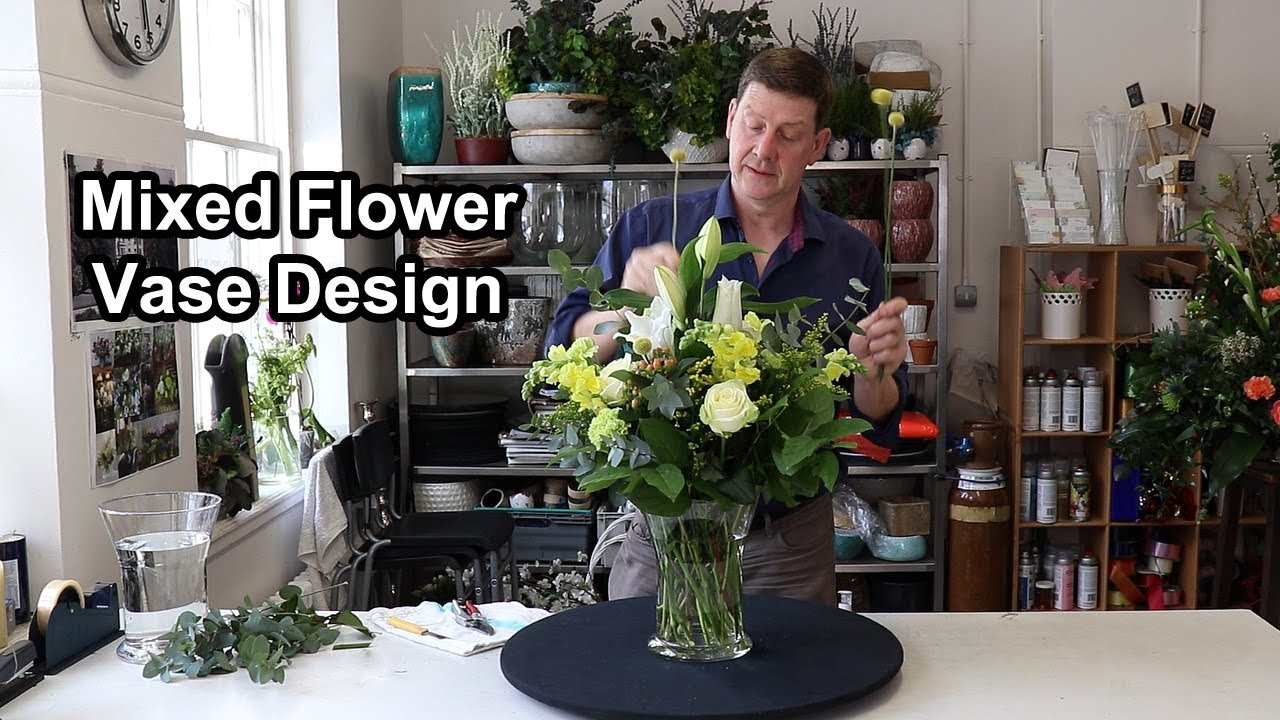 How To Arrange Mixed Flowers In A Vase Youtube