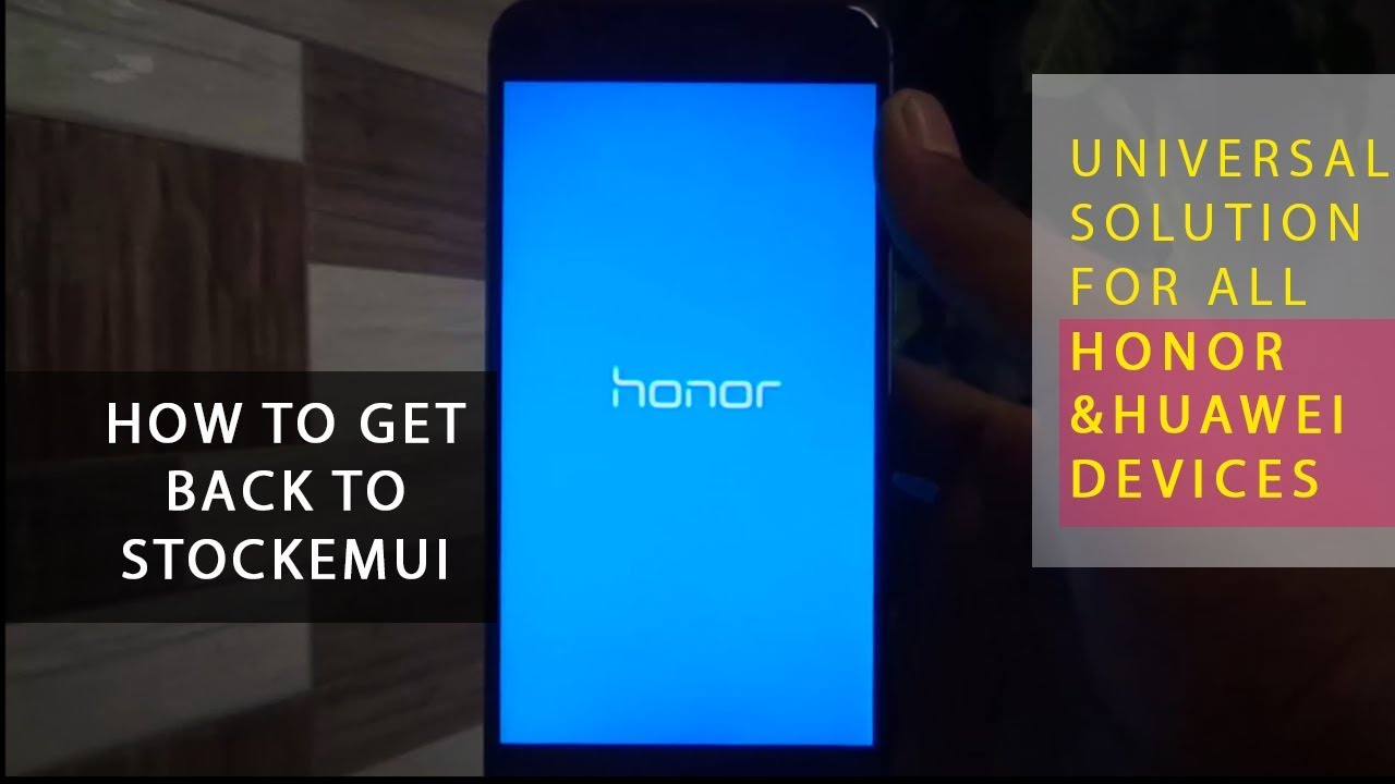 How to install (EMUI) stock rom on Honor Devices? | How to Unbrick Huawei  and Honor Devices