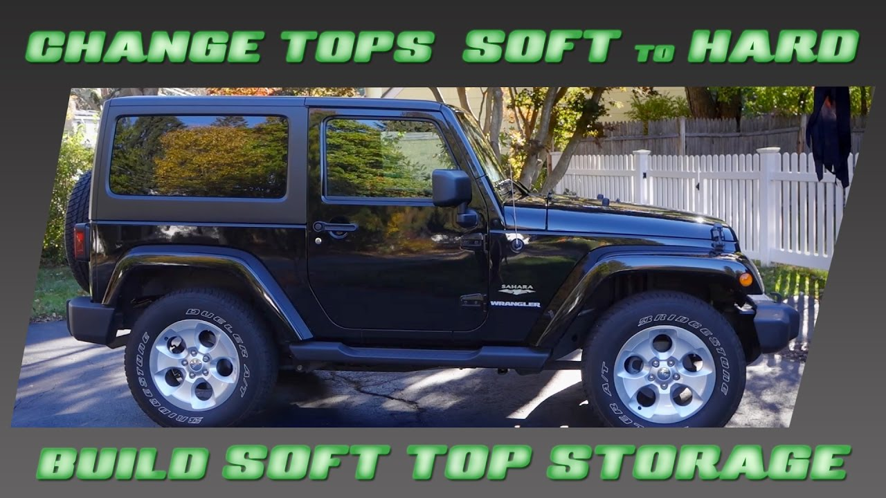 change soft to hard top and build soft top storage [ 1280 x 720 Pixel ]