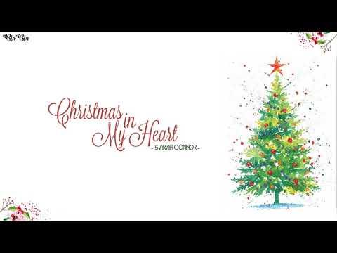 Vietsub + Kara Christmas In My Heart  Sarah Conner  Nhạc Giáng Sinh Bất Hủ