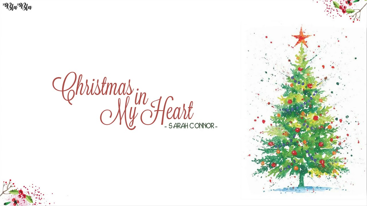 vietsub kara christmas in my heart sarah conner nhc ging sinh bt h - Christmas In My Heart