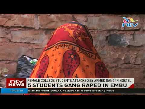 Female college students in Embu attacked by armed gang in hostel
