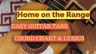 Home on the Range - Guitar Tabs, Chord Chart & Lyrics for Beginner (Free Downloadable Tabs)