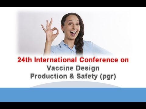24th International Conference on Vaccine Design Production & Safety pgr
