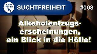 Alkoholentzugserscheinungen, ein Blick in die Hölle! Vlog