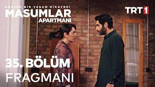 Masumlar Apartmanı 35. Bölüm Fragmanı