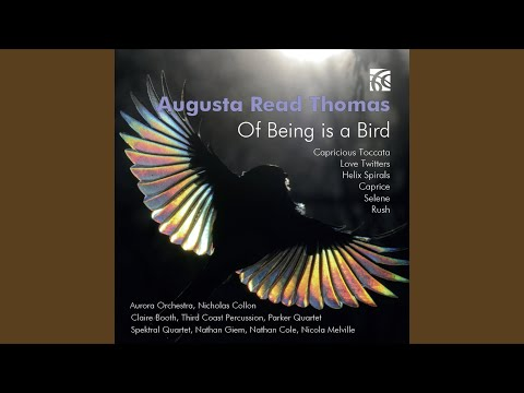 Of Being is a Bird for Solo Soprano and Ensemble: I. Of Being Is A Bird