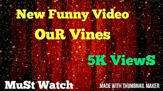 Our vines new funny video About Priya Prakash MUST WatCh
