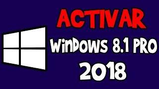 Activar Windows 8.1 pro | SIN PROGRAMAS 2018