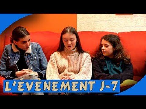 L'ÉVÉNEMENT J-7