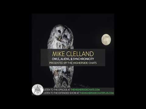 Mike Clelland | Owls, Aliens, & Synchronicity