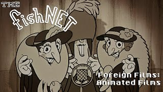 The Fishnet: Foreign Films - Animated Films