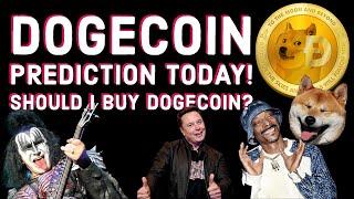 Dogecoin Prediction Today! Should I Buy Dogecoin?