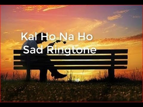 Kal Ho Na Ho  Sad Ringtone