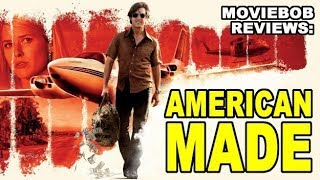 MovieBob Reviews: AMERICAN MADE (2017)