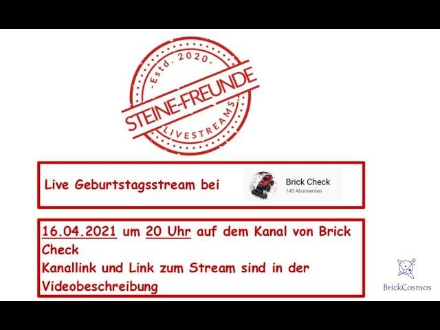 Ankündigung: Livestream auf dem Kanal Brick Check zum Geburtstag von der Kanalinhaberin Bea