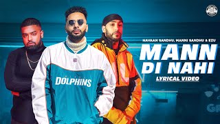 Mann Di Nahi Navaan Sandhu Free MP3 Song Download 320 Kbps