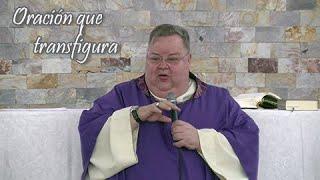 Oración que transfigura