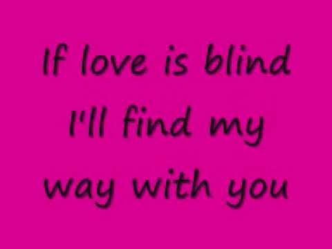 love is blind eve lyrics - YouTube
