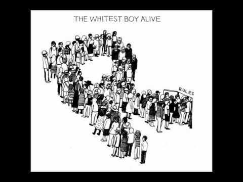 The Whitest Boy A  Rules Full Album