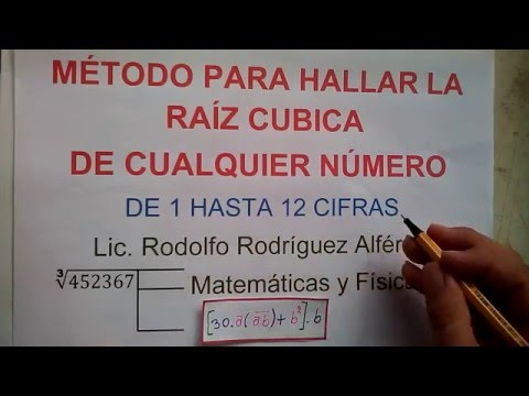 APRENDA A HALLAR LA RAÍZ CUBICA DE 1 HASTA 12 CIFRAS (DÍGITOS). COMO SACAR LA RAÍZ CUBICA.