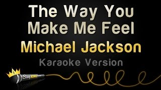 Michael Jackson - The Way You Make Me Feel (Karaoke Version)