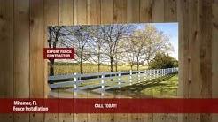 Fence Installation Miramar FL. Call Today!