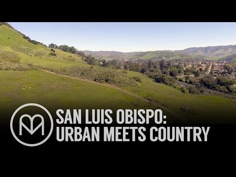 San Luis Obispo: The perfect blend of urban and country lifestyles