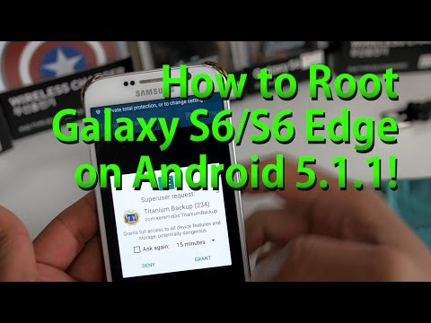 How to Root Galaxy S6/S6 Edge on Android 5.1.1!